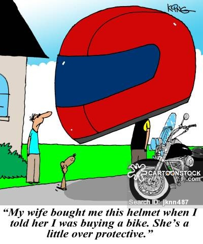 'My wife bought me this helmet when I told her I was buying a bike. She's a little over protective.'